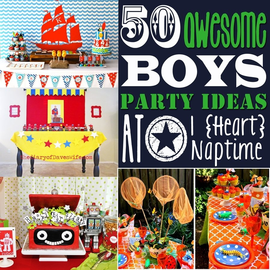 10 Attractive Cool Birthday Ideas For Guys 50 awesome boys birthday party ideas i heart naptime 49