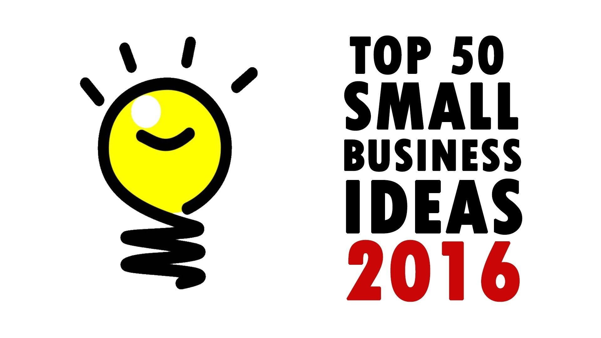 10 Stunning Best New Small Business Ideas 50 best small business ideas 2016 how to make money youtube 3 2021
