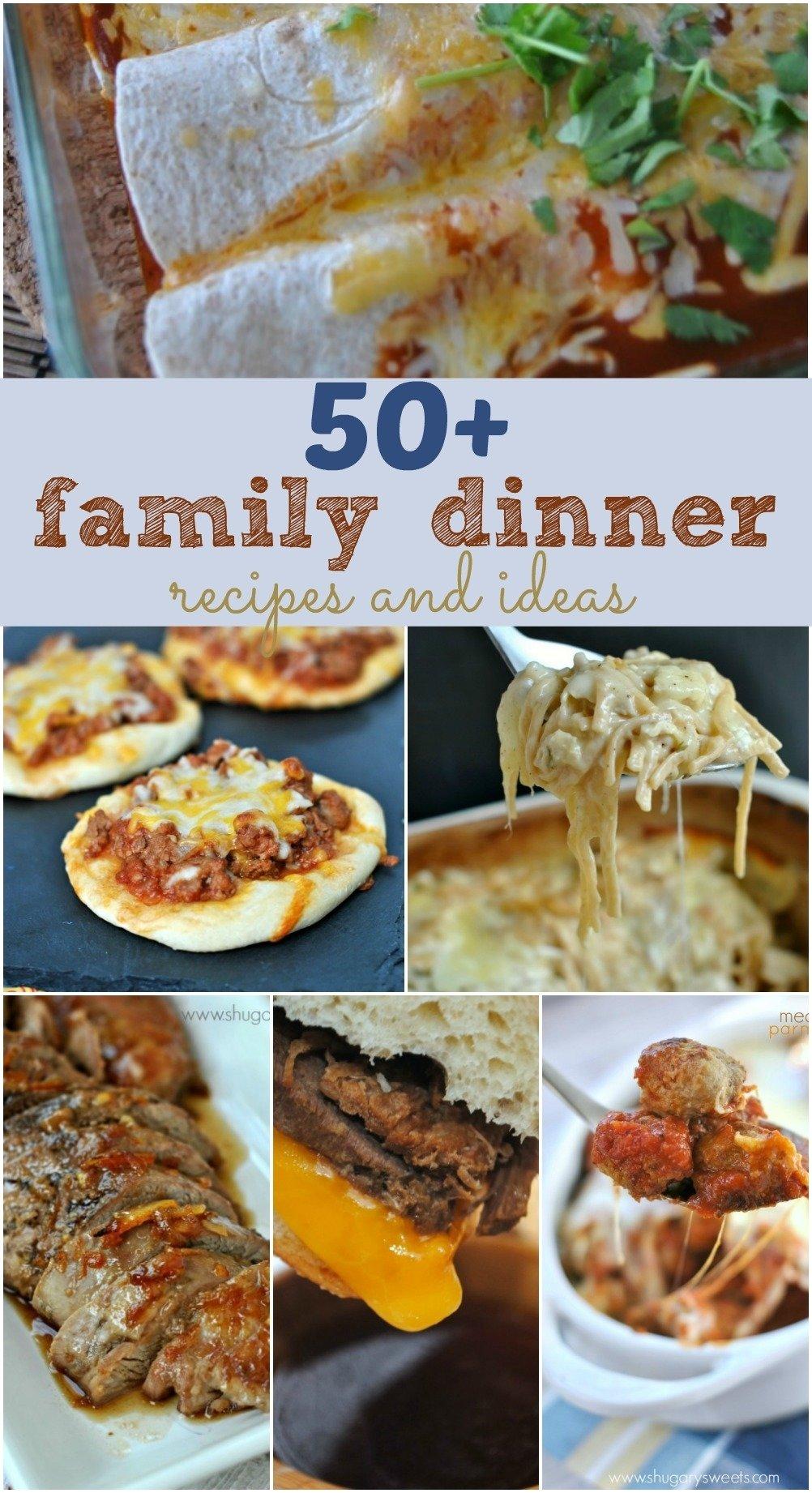 10 Trendy New Dinner Ideas For Family 50 family dinner recipes shugary sweets 2020
