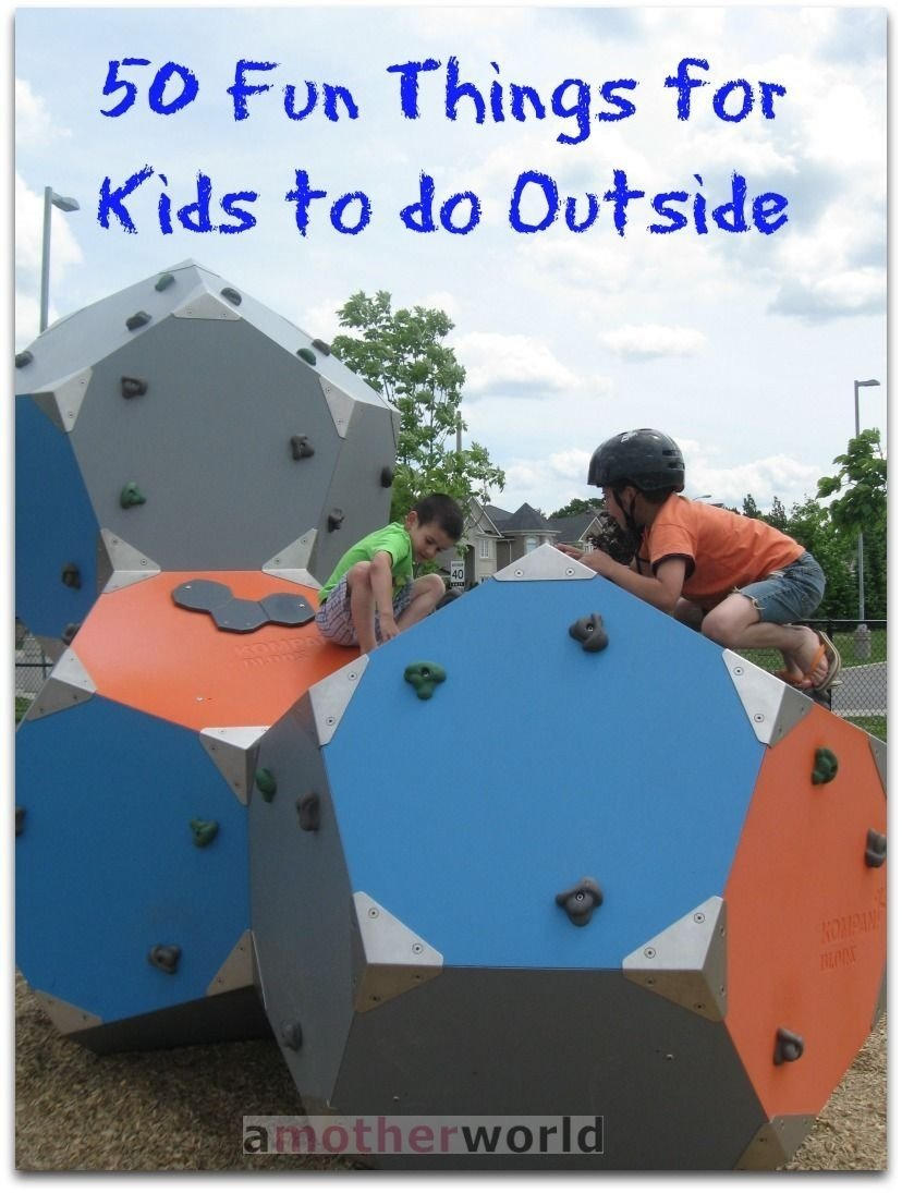 10 Beautiful Ideas To Do With Kids 50 fun things for kids to do outside fun things 50th and fun 2020
