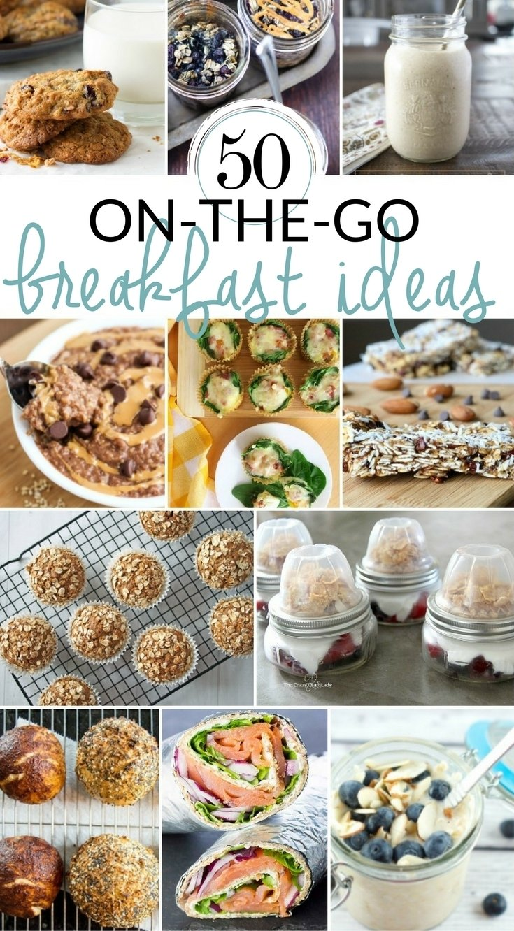 10 Stunning On The Go Breakfast Ideas 50 grab and go breakfast options for busy mornings the crazy craft 4 2020