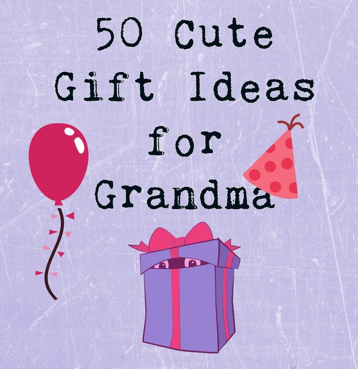 50 really sweet gifts for grandmas | time for the holidays