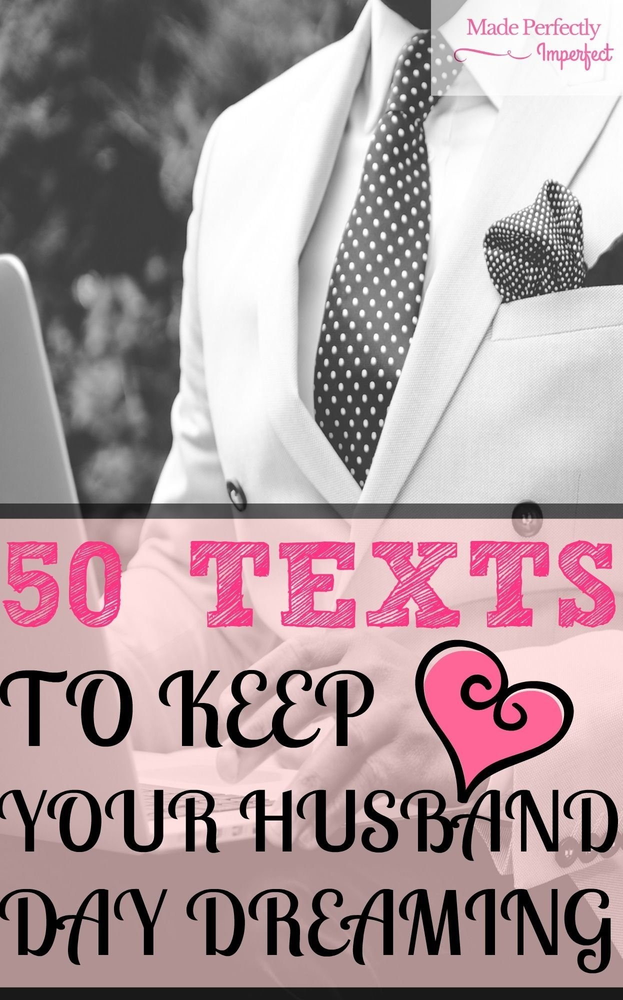 10 Elegant Ideas To Spice Up The Bedroom For Him 50 texts to keep your husband daydreaming texts 50th and 1 2021