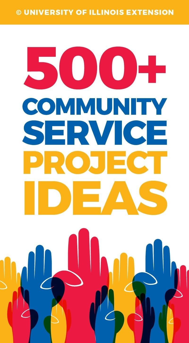 500+ community service project ideas (great list for school or 4-h
