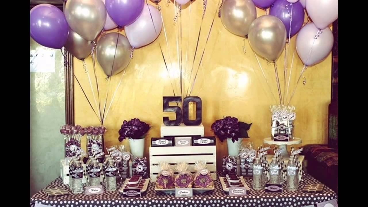 10 Wonderful Ideas To Celebrate 50Th Birthday 50th birthday party ideas youtube 2 2021