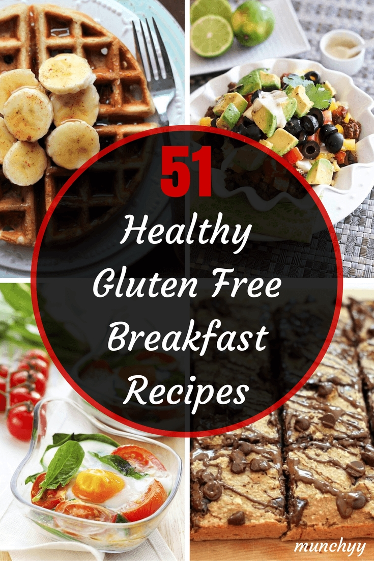 10 Spectacular Gluten Free Breakfast Ideas Quick 51 best healthy gluten free breakfast recipes munchyy 1 2021