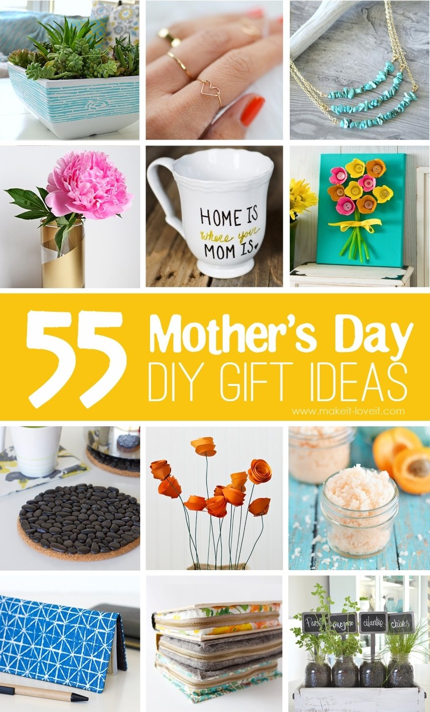 10 Best Cool Mothers Day Gift Ideas 55 mothers day diy gift ideas make it and love it 2020