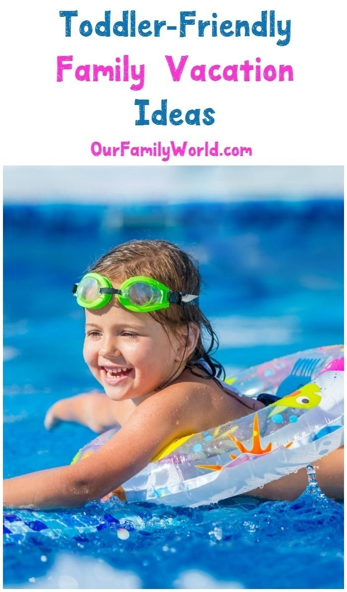 10 Gorgeous Family Vacation Ideas With Toddlers 57 best kid friendly vacations images on pinterest family