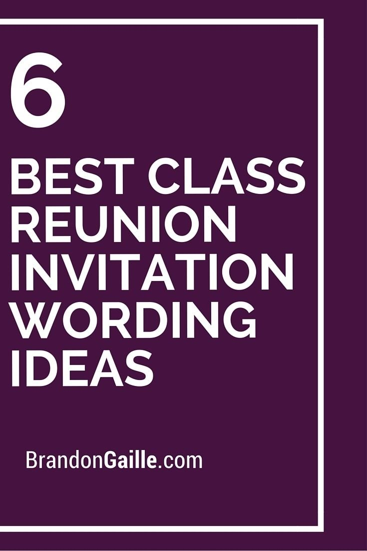 6 best class reunion invitation wording ideas | class reunion
