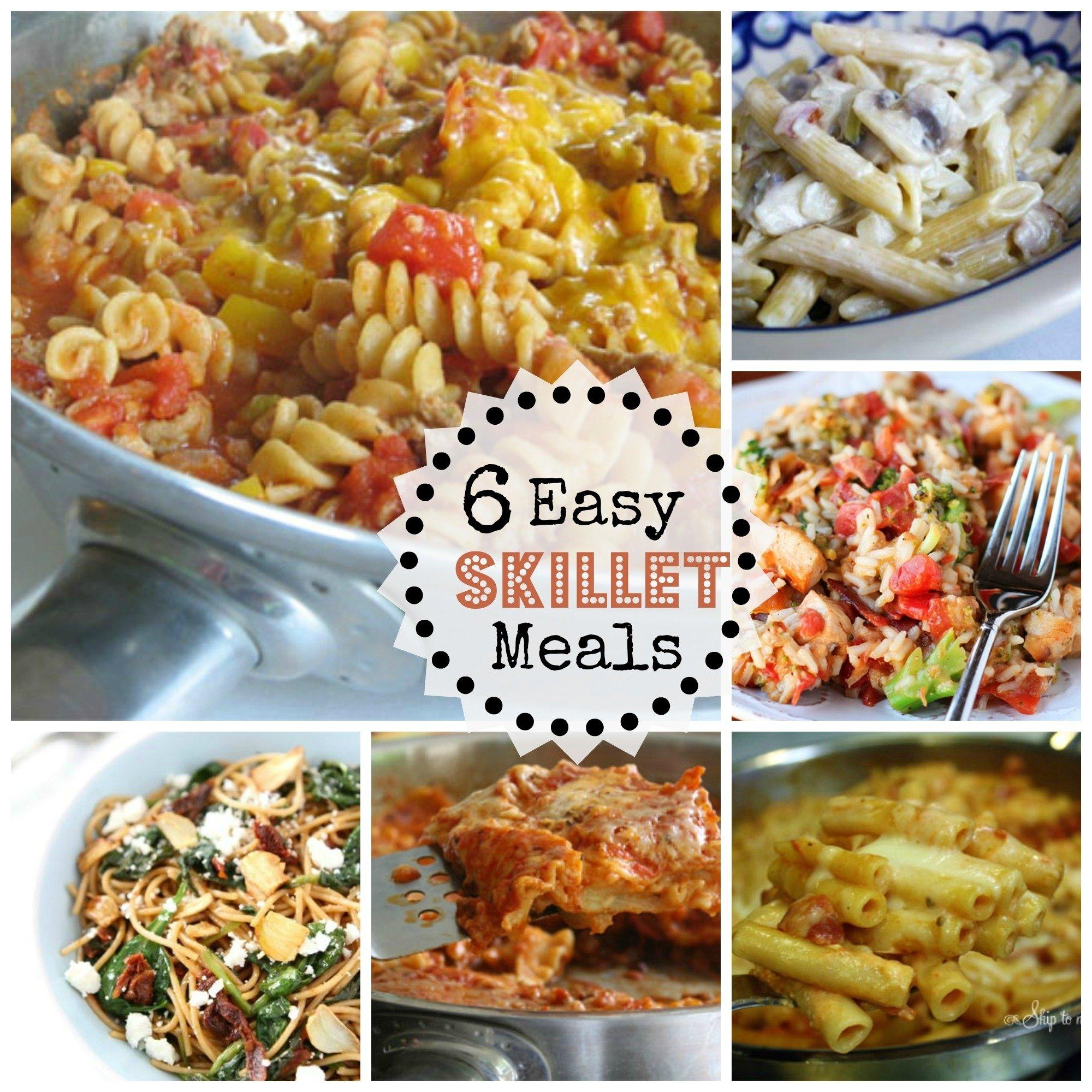 10 Nice Easy Dinner Ideas For 6 6 easy skillet dinners 2020