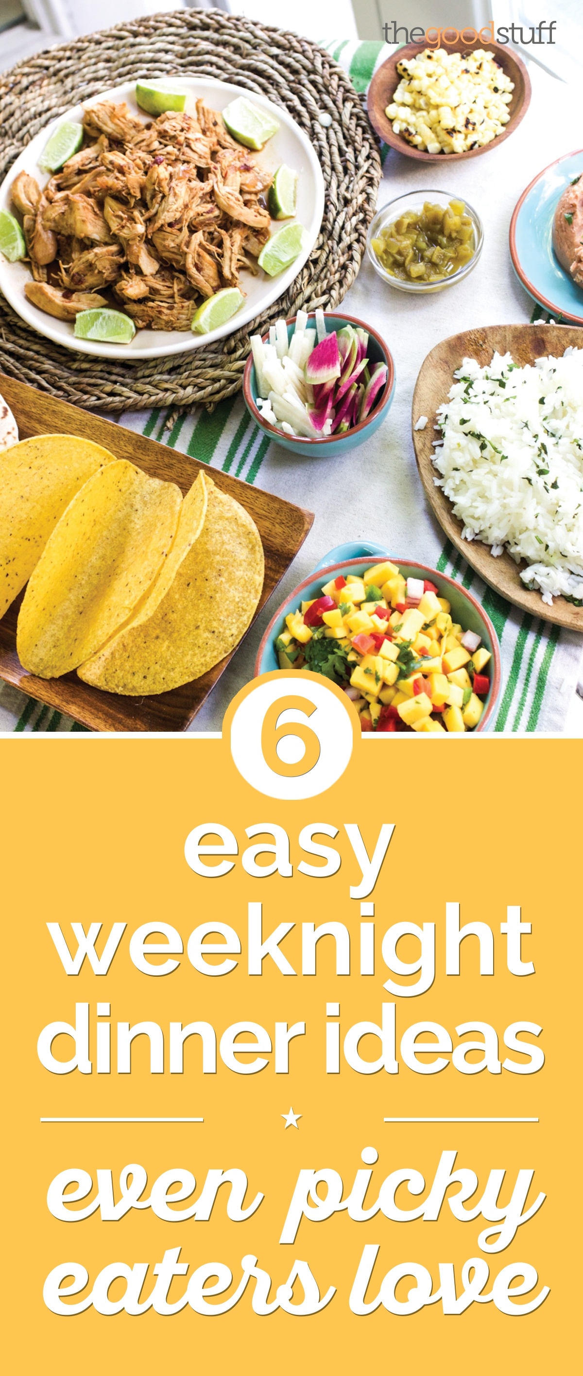 10 Nice Easy Dinner Ideas For 6 6 easy weeknight dinner ideas even picky eaters love thegoodstuff 2 2020