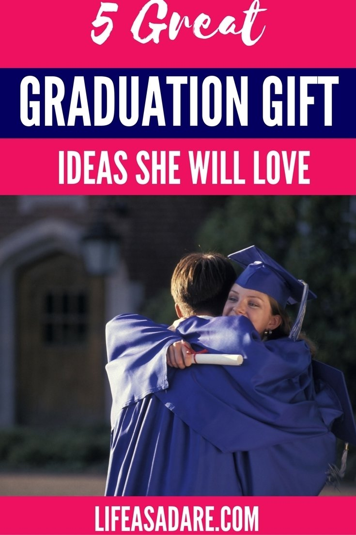 10 Attractive Graduation Gifts Ideas For Her 6 graduation gift ideas she will love life as a dare 2020
