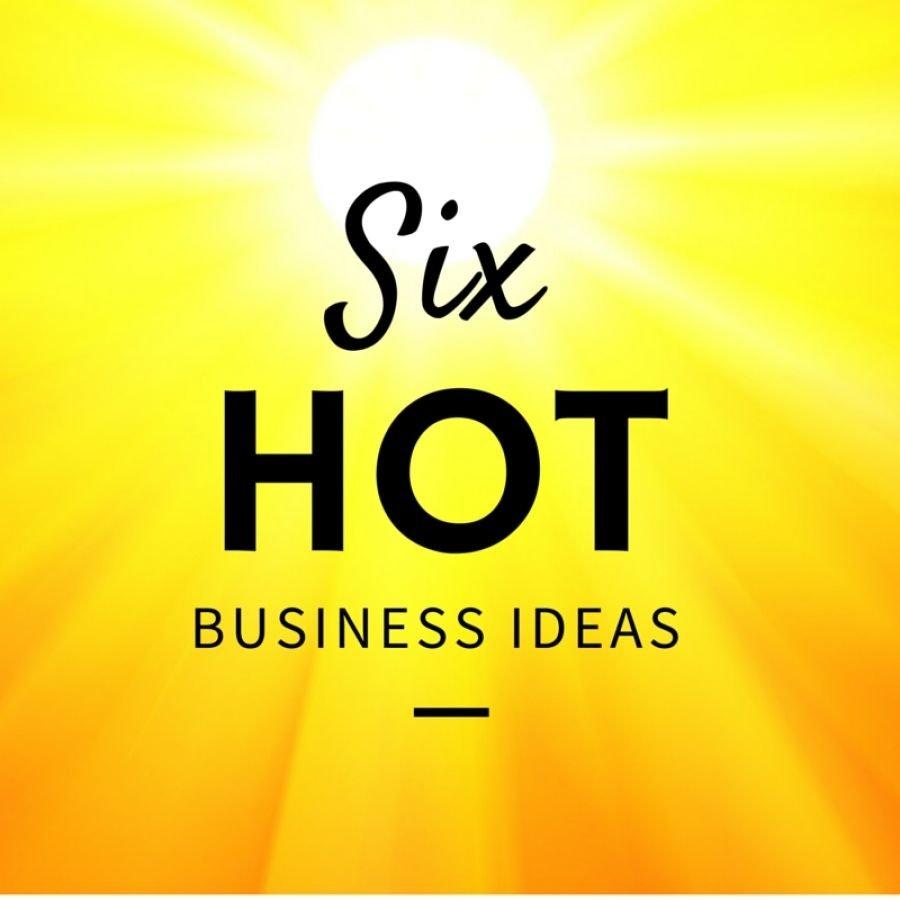 10 Cute Business Ideas For The Future 6 hot business ideas for saskatchewan entrepreneurs community 2020