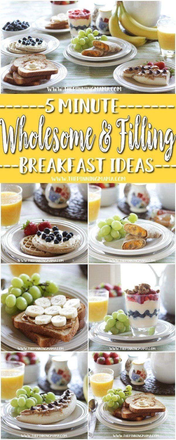 10 Fashionable Quick Breakfast Ideas For Kids 6 wholesome filling breakfast recipes you can make in 5 minutes or