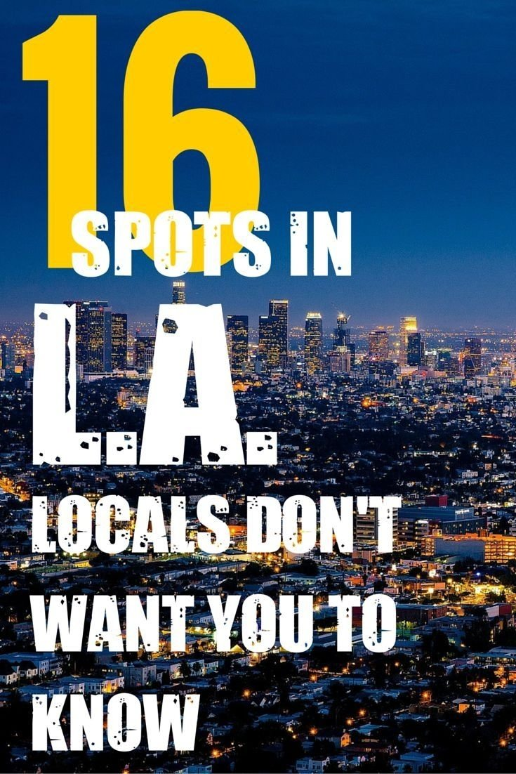 10 Awesome Great Date Ideas In Los Angeles 62 best los angeles travel guide images on pinterest california