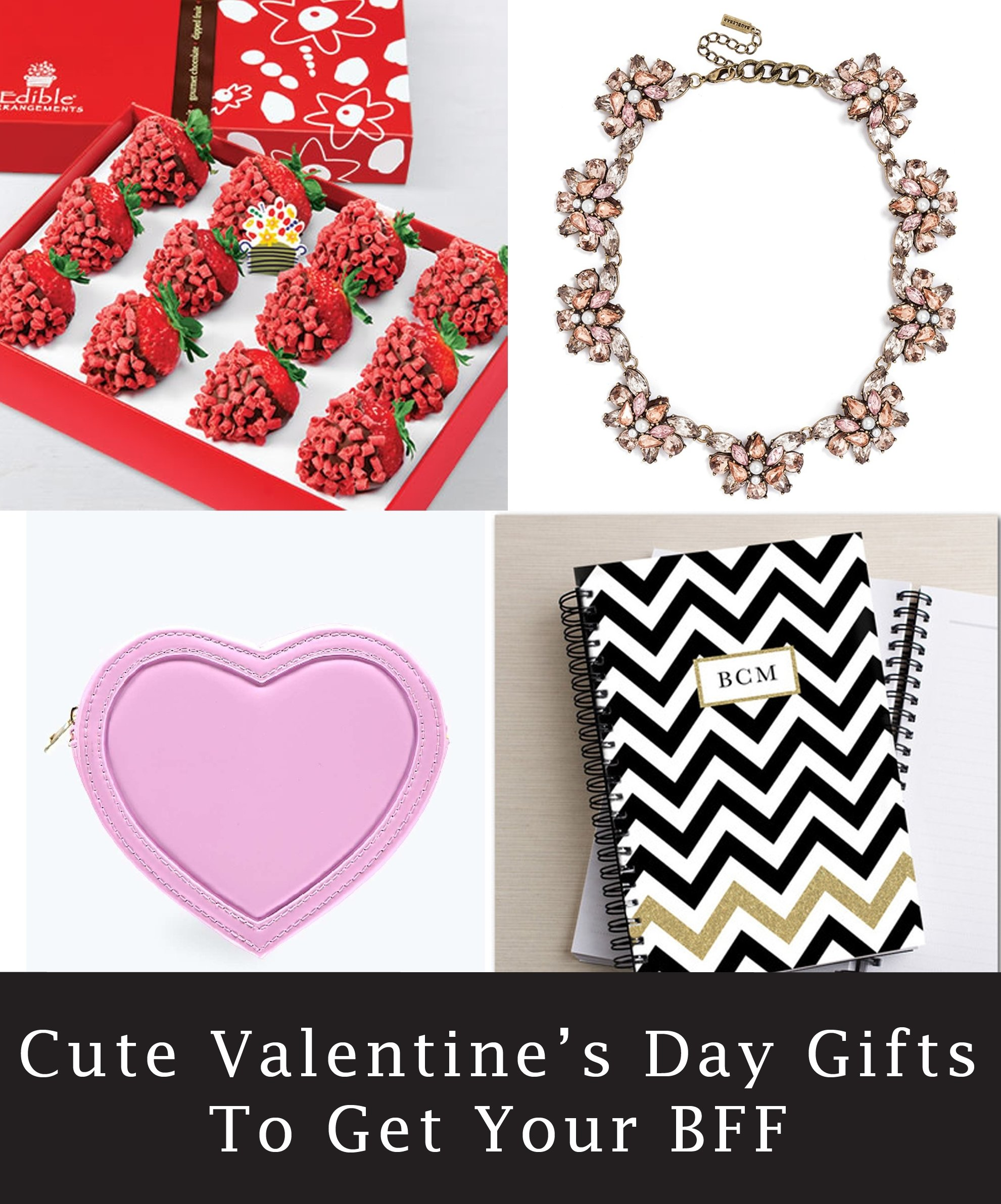 10 Unique Cute Valentines Day Ideas For Friends 7 cute and girly valentines day gift ideas for your bff stylish 1 2020