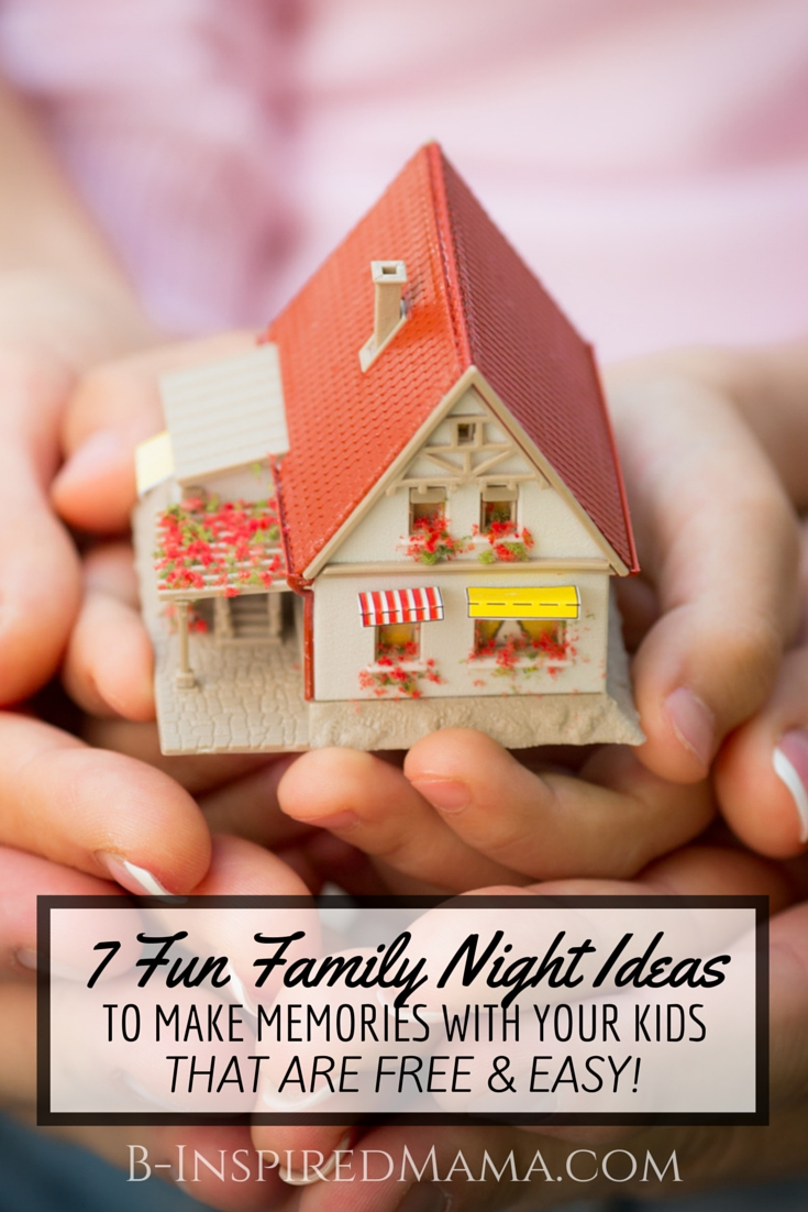 10 Most Popular Family Home Evening Ideas For Kids 7 fun family home evening ideas 1 2020