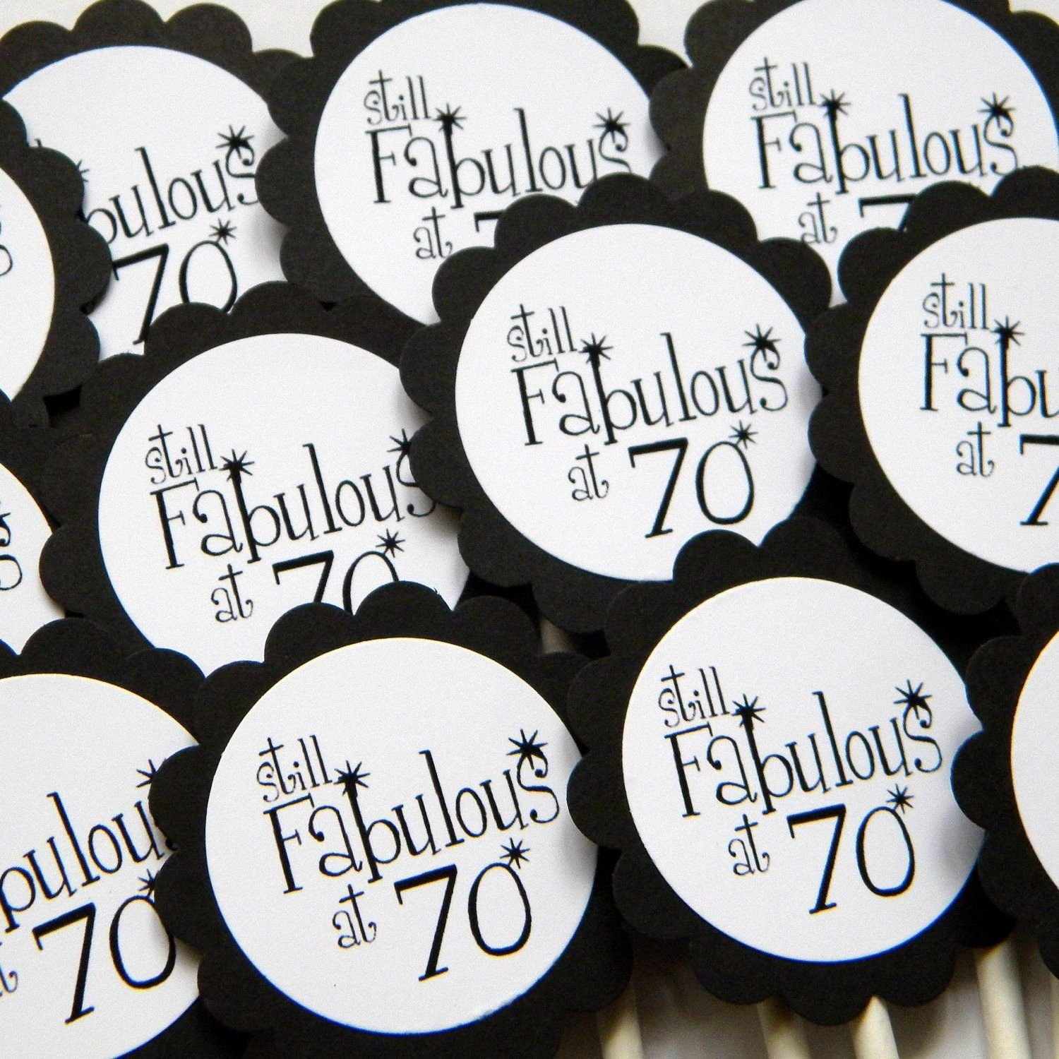 10 Nice Ideas For A 70Th Birthday Party 70th birthday cupcake toppers still fabulous at 70 black and 2021