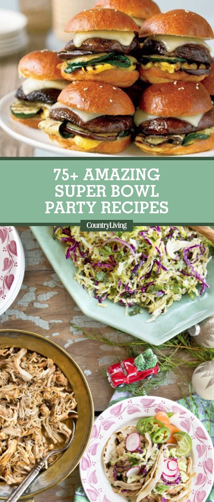 10 Spectacular Super Bowl Food Ideas Appetizers 75 best super bowl recipes 2018 easy super bowl party food ideas 2021