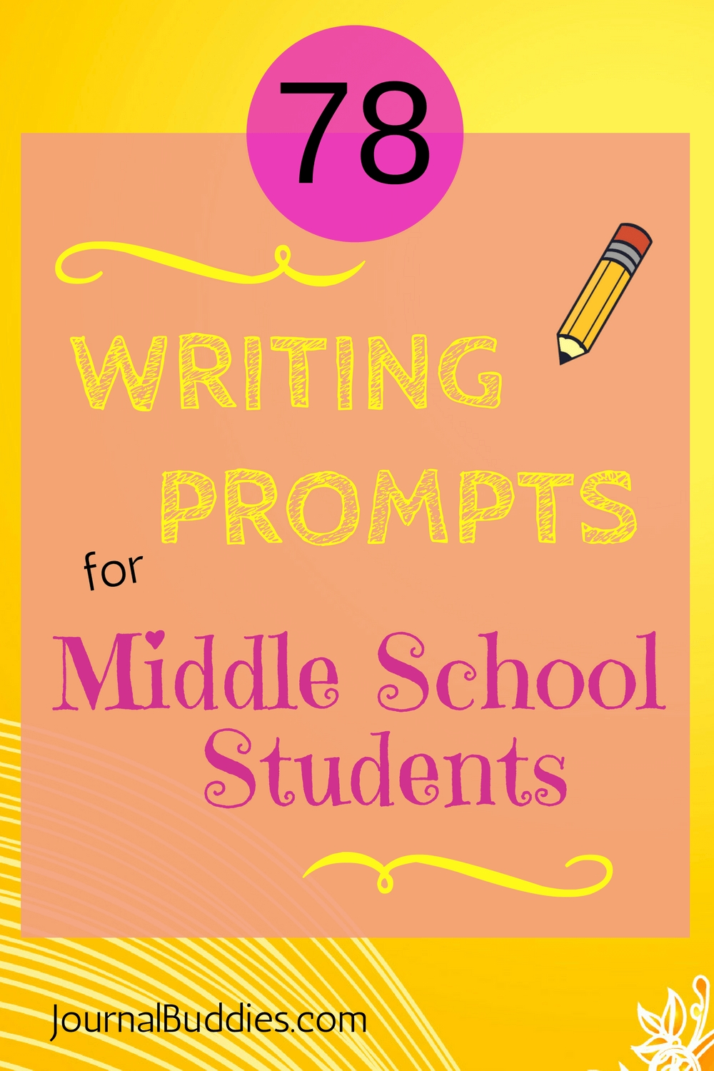 10 Attractive Writing Ideas For Middle School 78 writing prompts for middle school kids writing prompts prompts