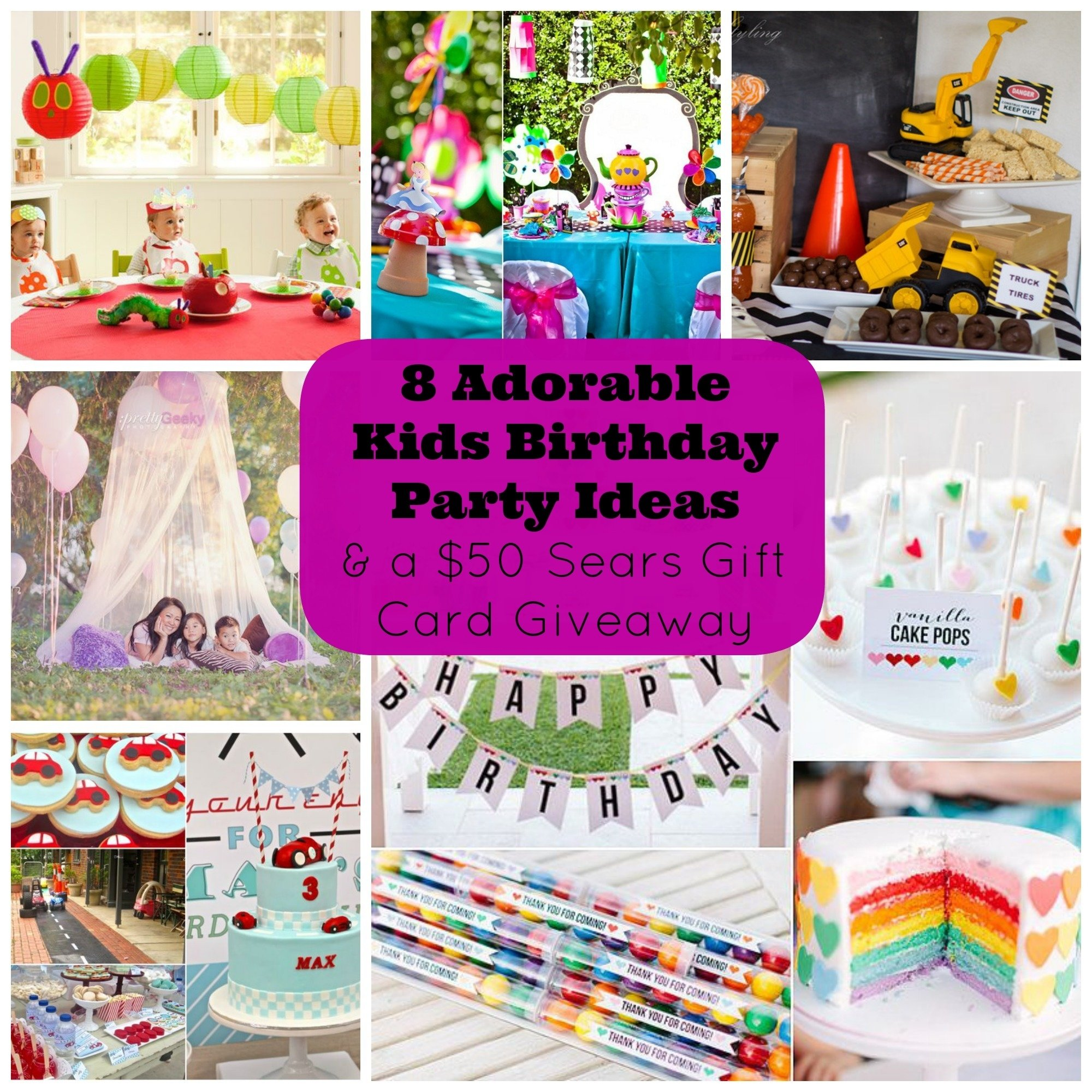 10 Wonderful Birthday Gift Ideas For Kids 8 adorable kids birthday party ideas and a giveaway for a 50 sears 2020