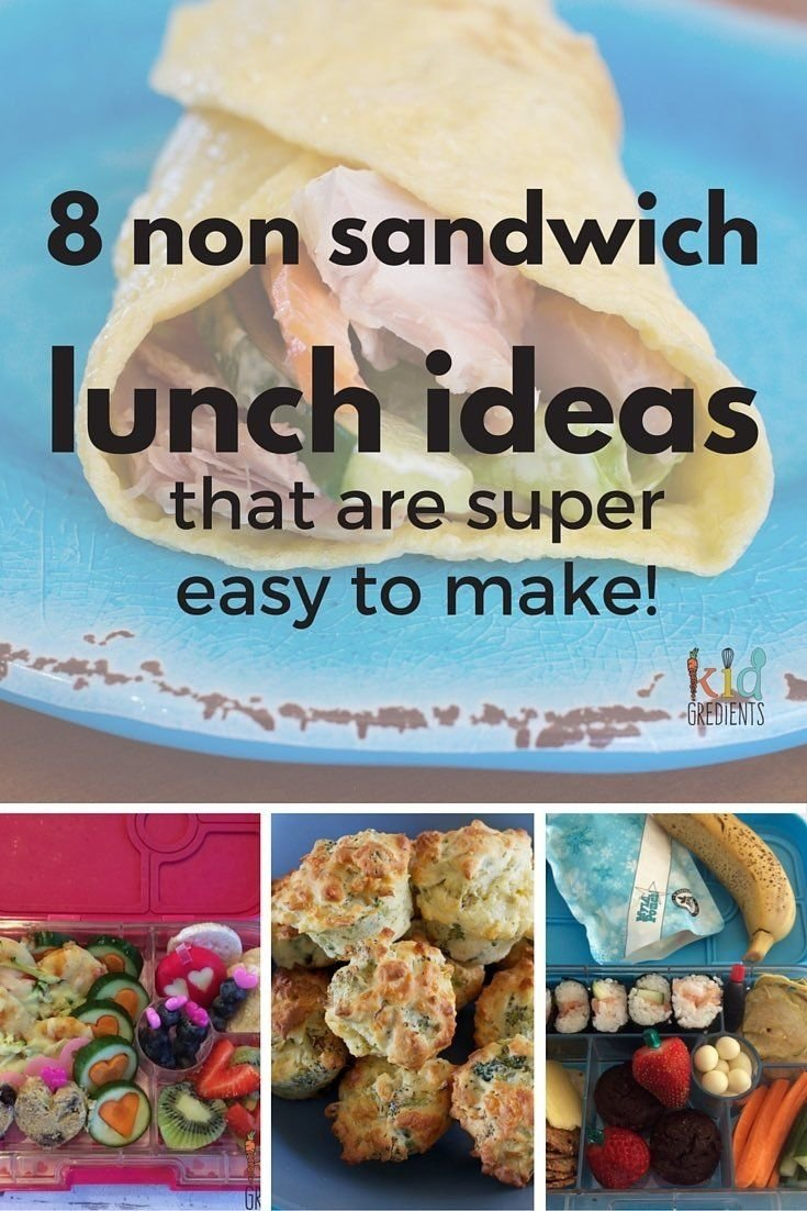 10 Stylish Grab And Go Lunch Ideas 8 non sandwich lunch ideas that are super easy to make kid friendly 2020