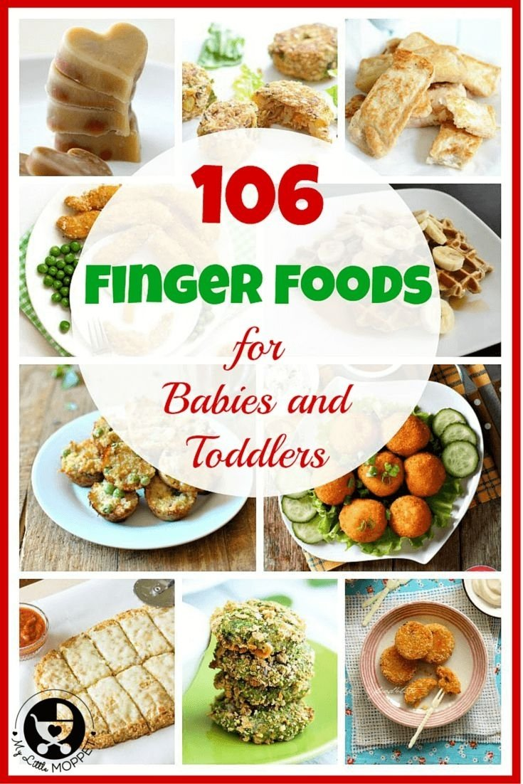 10 Fabulous Finger Food Ideas For Toddlers 9 Best Kids Images Recipes