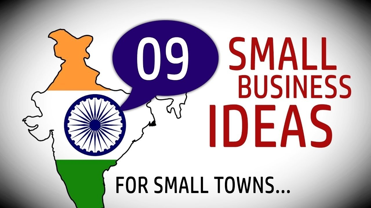 10 Unique Business Ideas For A Small Town 9 small business ideas in india for small towns youtube 6 2020