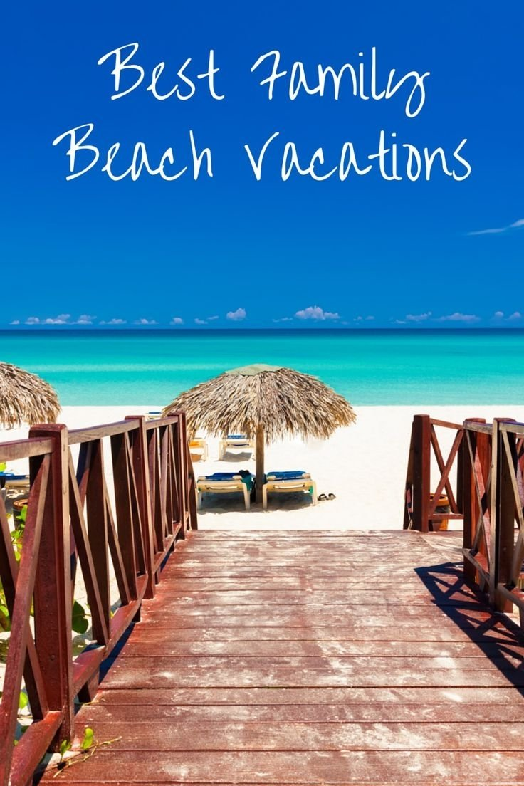 10 Most Popular Summer Vacation Ideas For Families 91 best beach fun images on pinterest beach fun sun protection