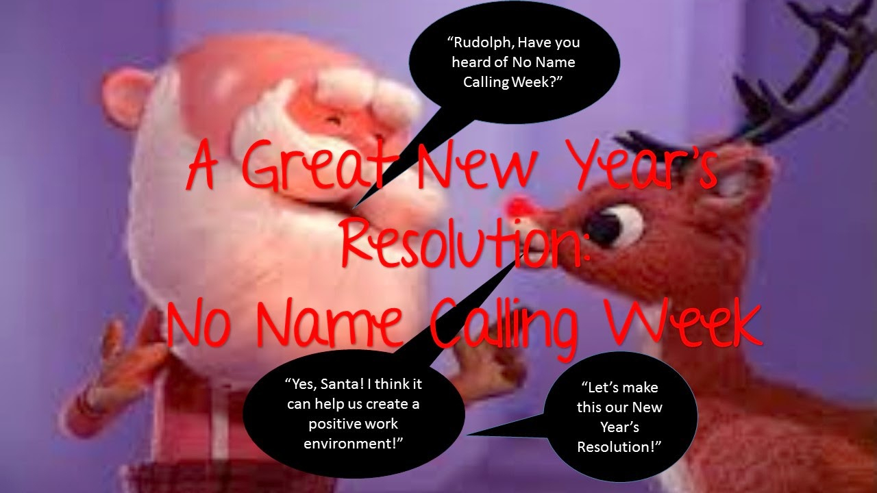 10 Elegant No Name Calling Week Ideas a great new years resolution no name calling week 2020
