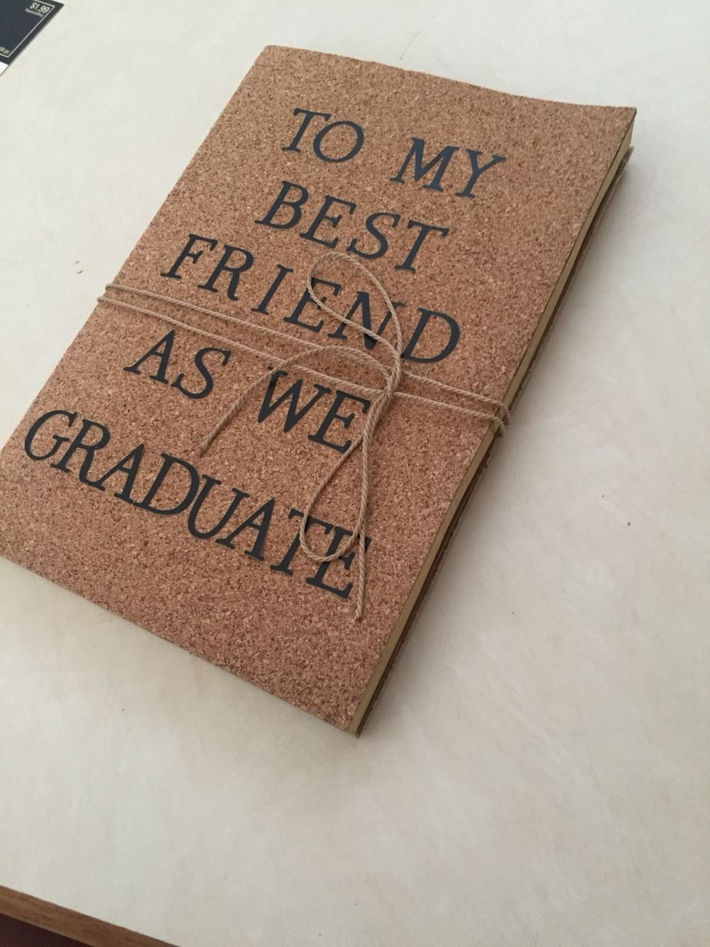 10 Amazing Graduation Gift Ideas For Best Friend a journal i made for my best friend as a graduation gift 2021
