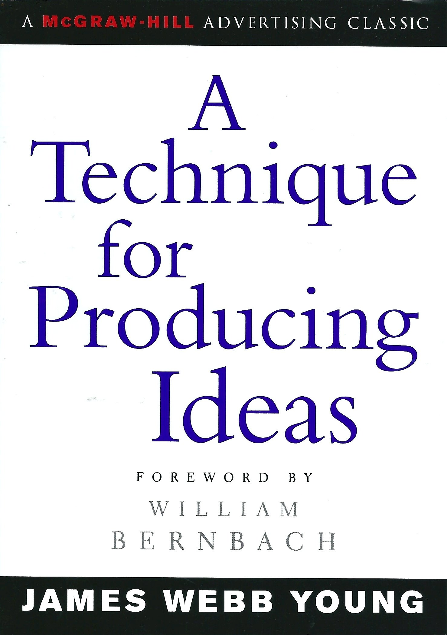 a technique for producing ideas – james webb young – greatest hits