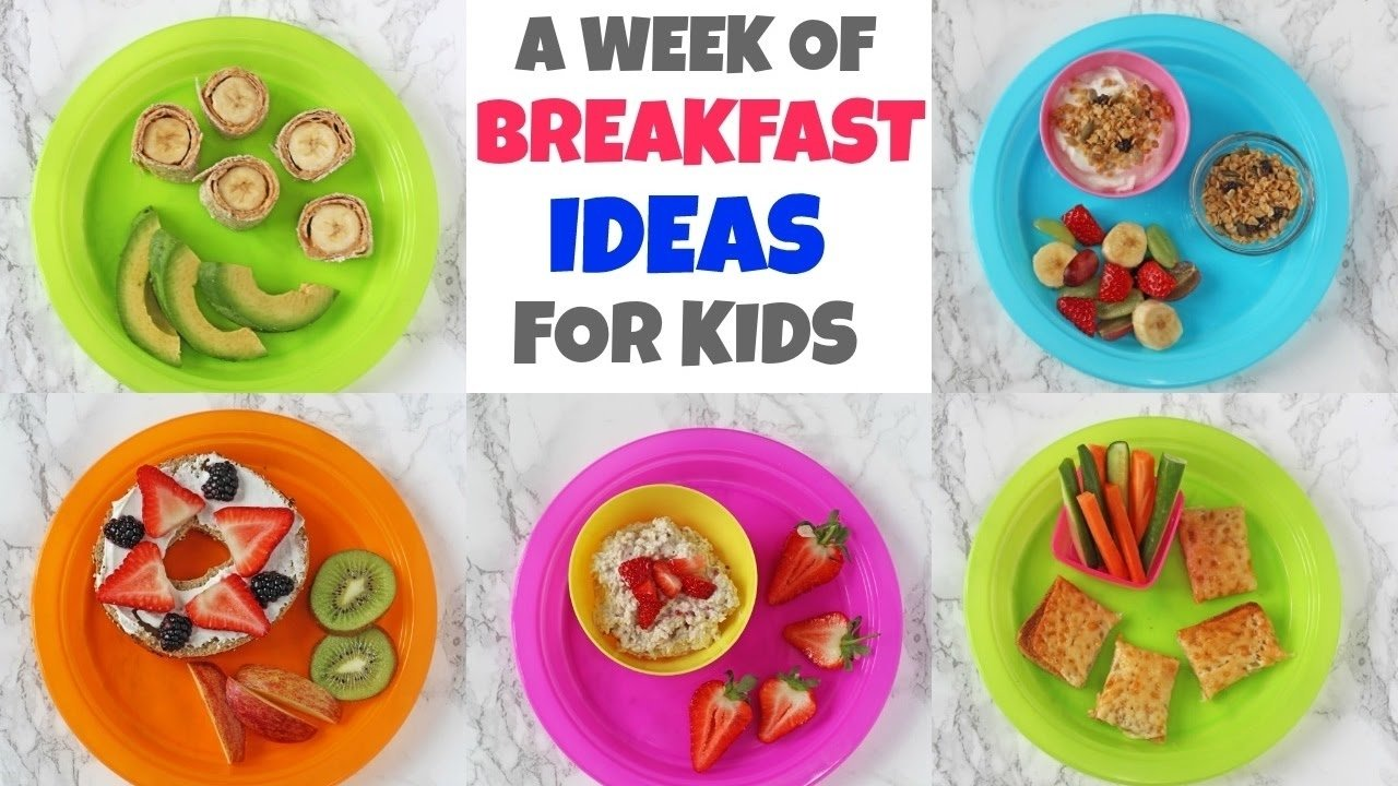 10 Stylish Easy Breakfast Ideas For Kids a week of breakfast ideas for kids quick easy healthy 2020