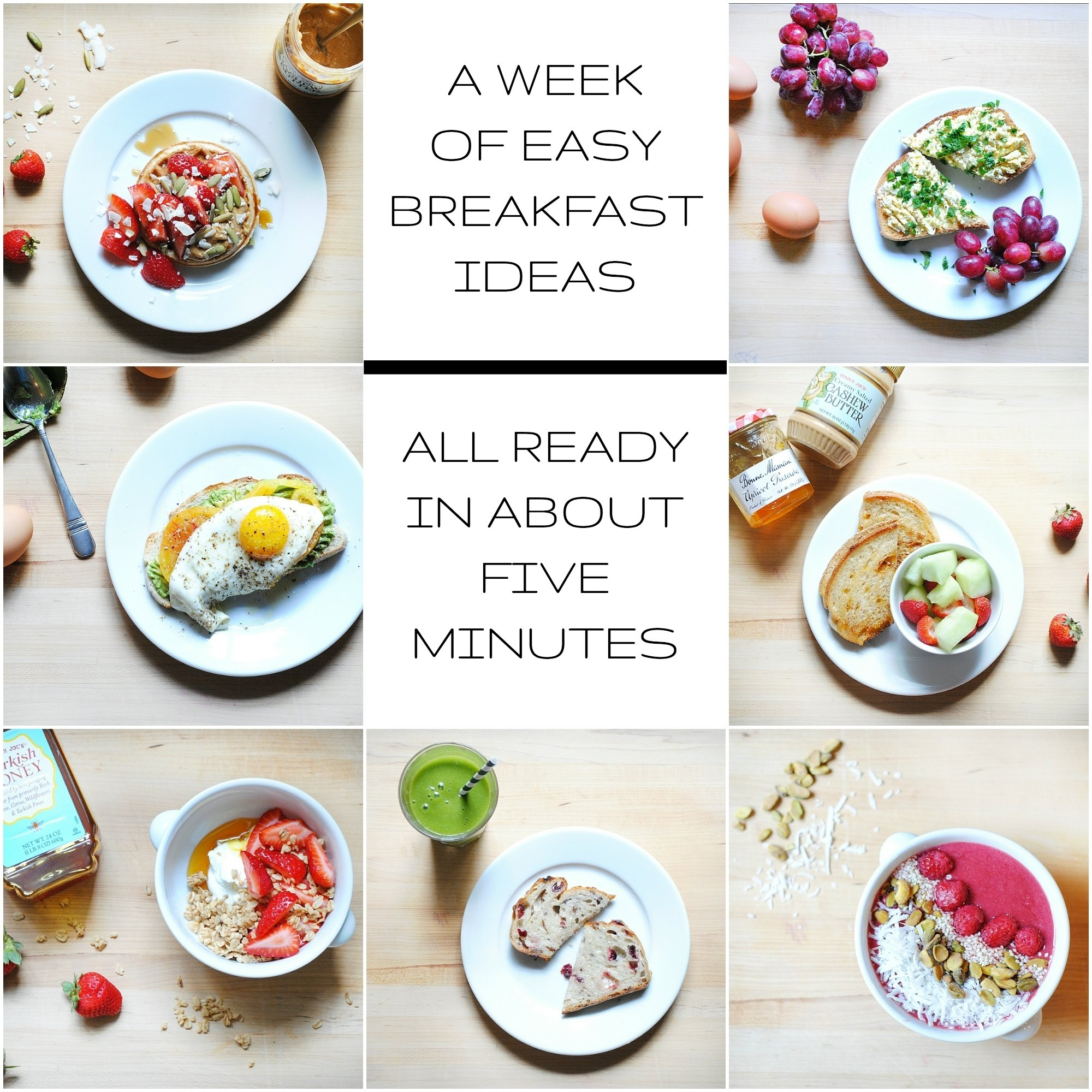 10 Attractive Quick And Easy Breakfast Ideas a week of healthy easy breakfast ideas all ready in about five 2020