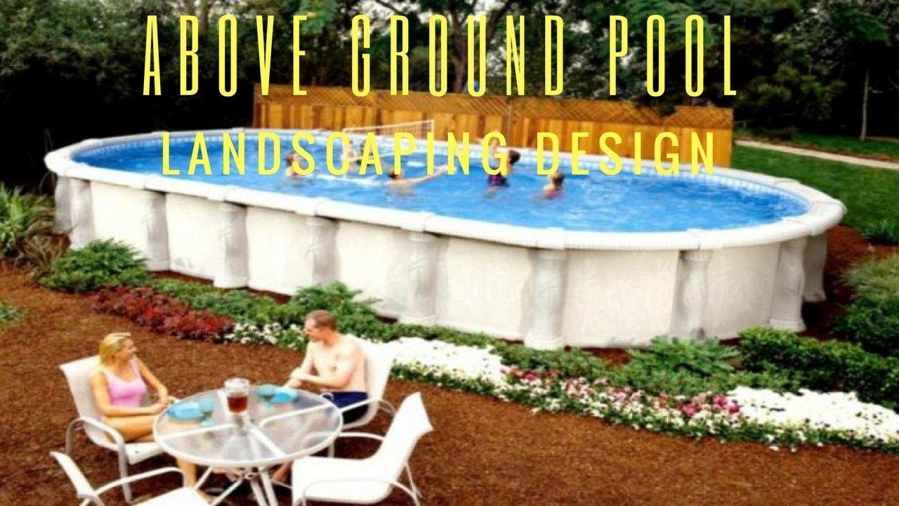 10 Stylish Above Ground Pool Landscape Ideas above ground pool landscape design ideas youtube 2020