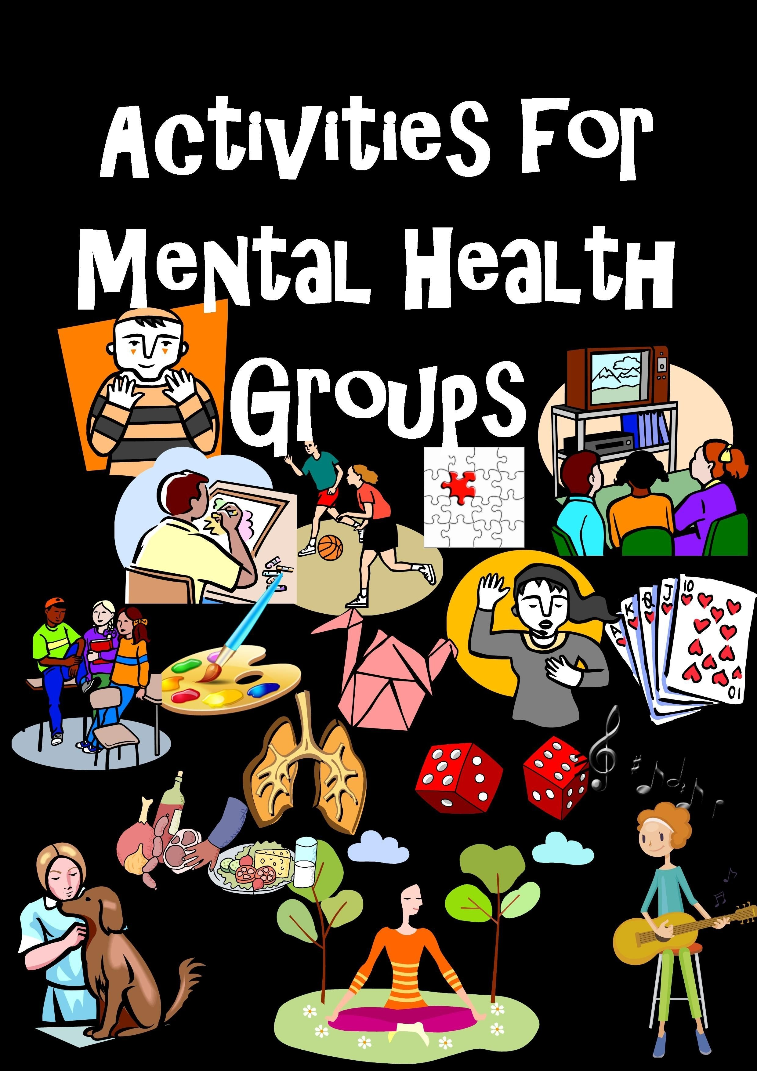 10 Elegant Group Therapy Ideas For Mental Health activities for mental health groups mental health activities and 2020