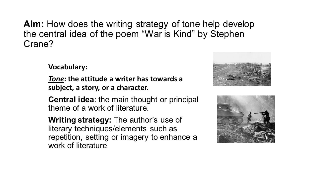 aim: how does the writing strategy of tone help develop the central