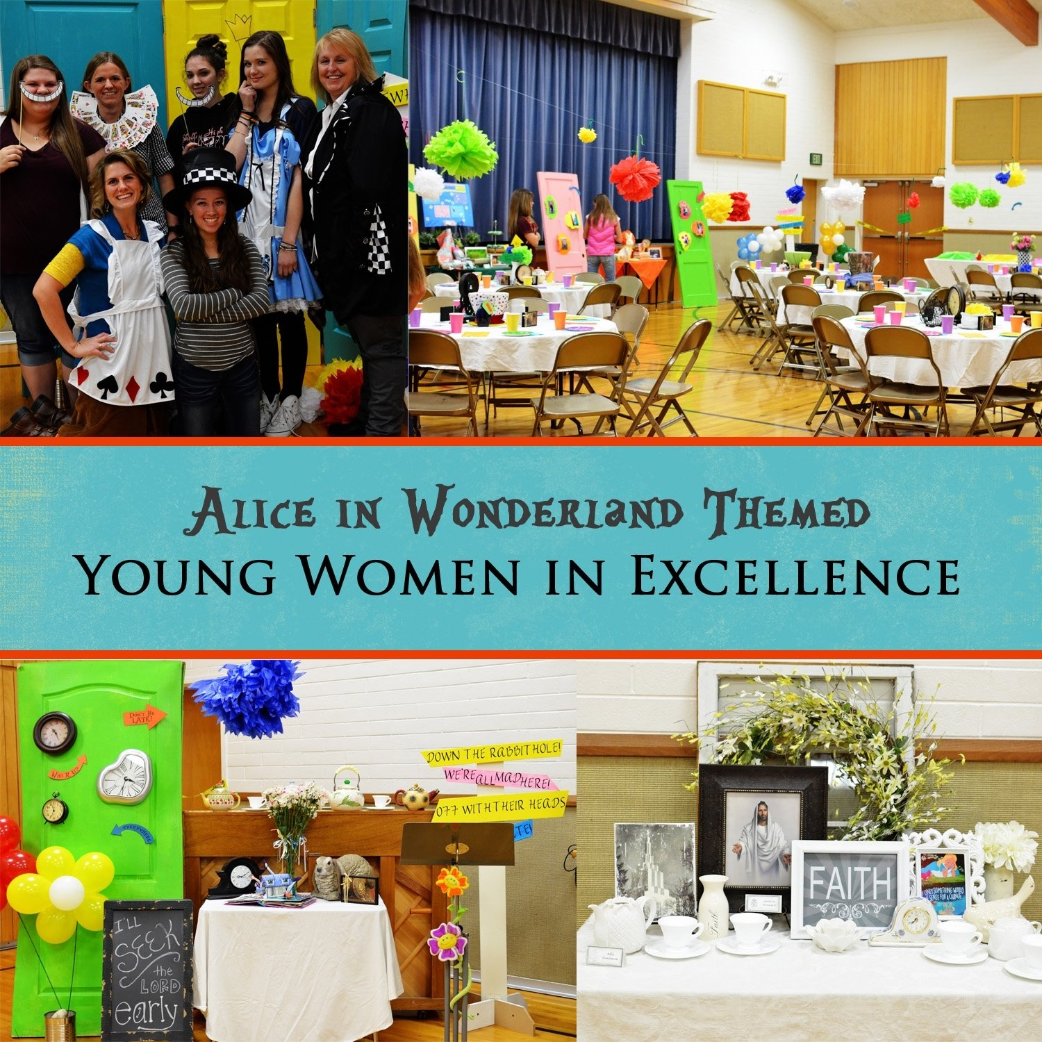 10 Pretty Young Women In Excellence Ideas alice in wonderland themed young women in excellence lds young 2020