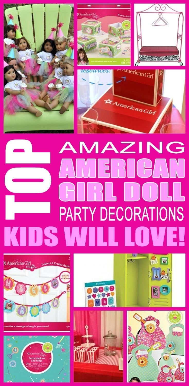 10 Attractive American Girl Doll Party Ideas american girl doll birthday party decorations