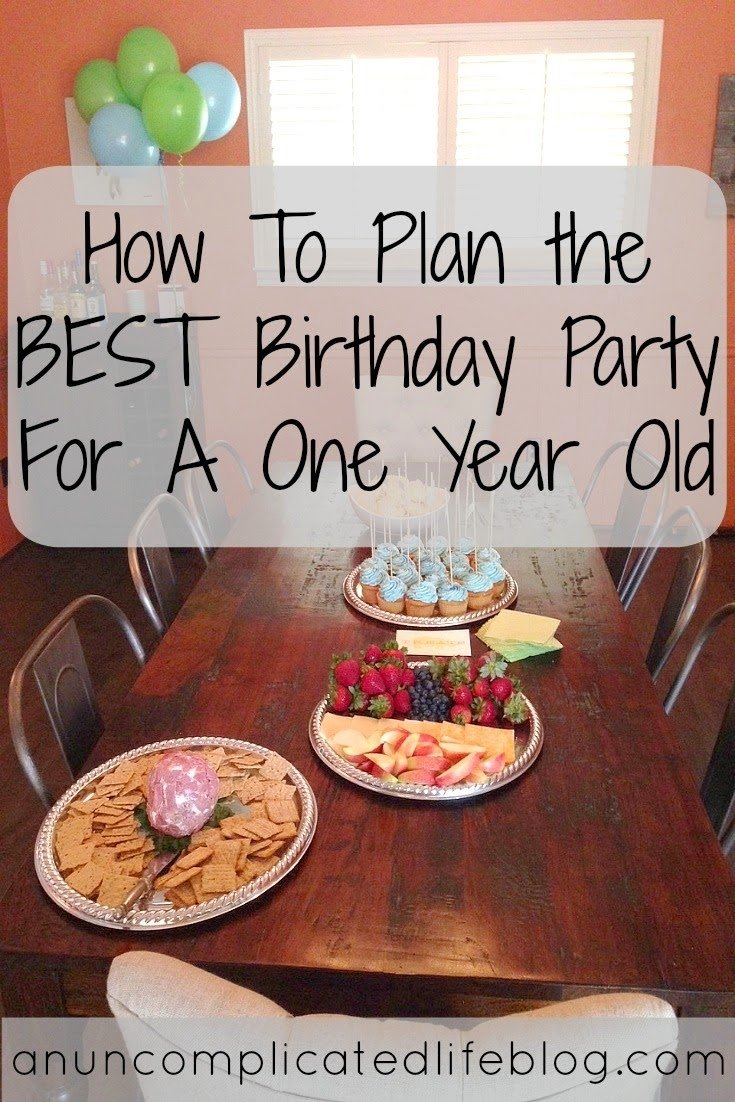 10 Great 1 Year Old Birthday Party Ideas an uncomplicated life blog how to plan the best birthday party for 1 2020