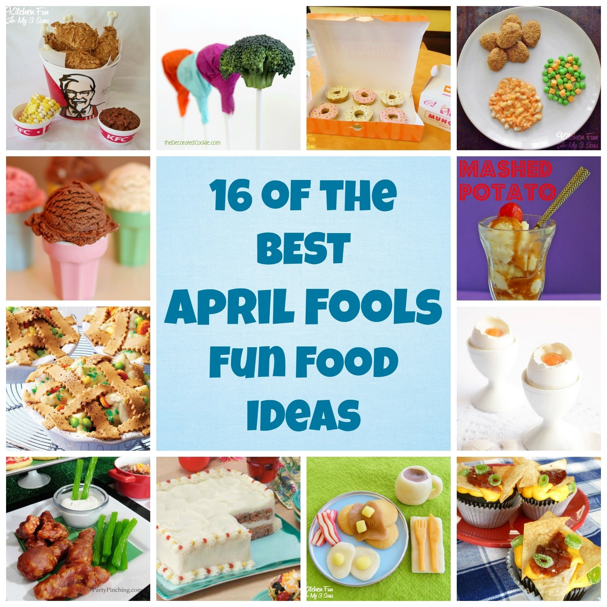 10 Fabulous Ideas For April Fools Day april fools fun food ideas