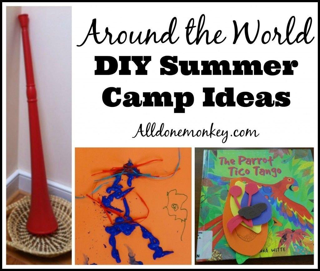 10 Perfect Preschool Summer Camp Theme Ideas around the world summer camp ideas camping summer and summer school