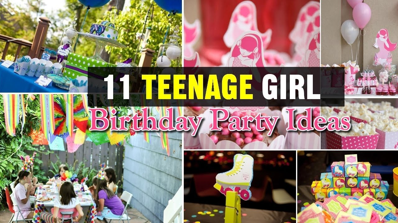 10 Unique Ideas For Teenage Birthday Parties Awesome Girl Party