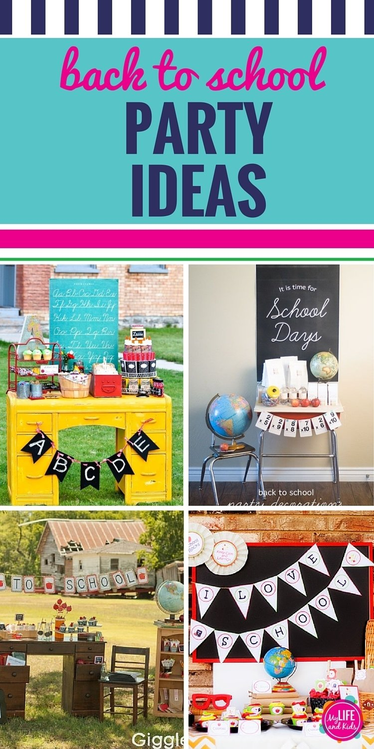 back to school party ideas - my life and kids