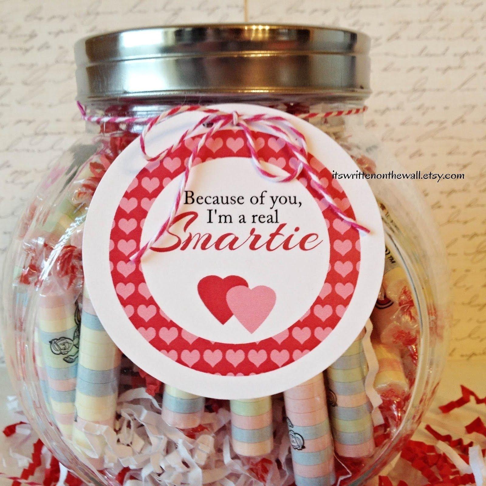 because of you, i'm a smartie valentine's day teacher appreciation