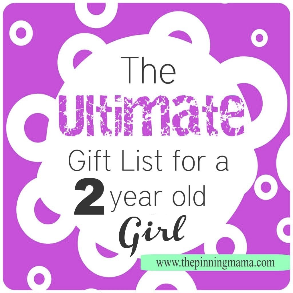 best gift ideas for a 2 year old girl! • the pinning mama