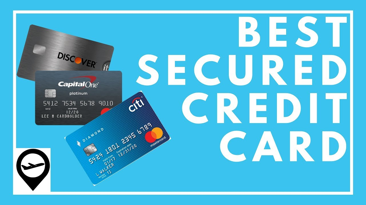 10 Fabulous Is A Secured Credit Card A Good Idea best secured credit card 2018 youtube 2020