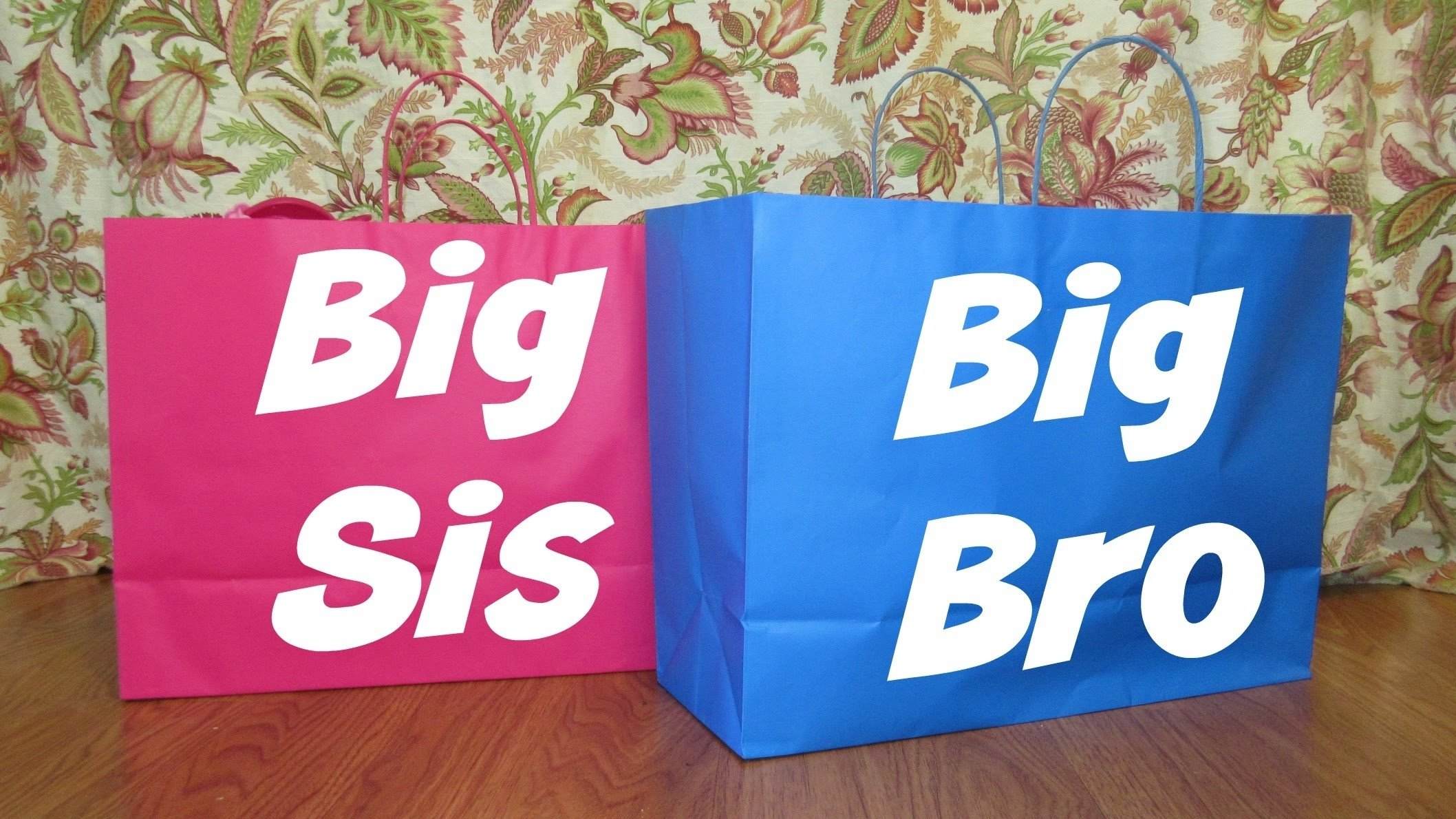 10 Most Popular Gift Ideas For Sister From Brother big brother big sister gifts youtube 2