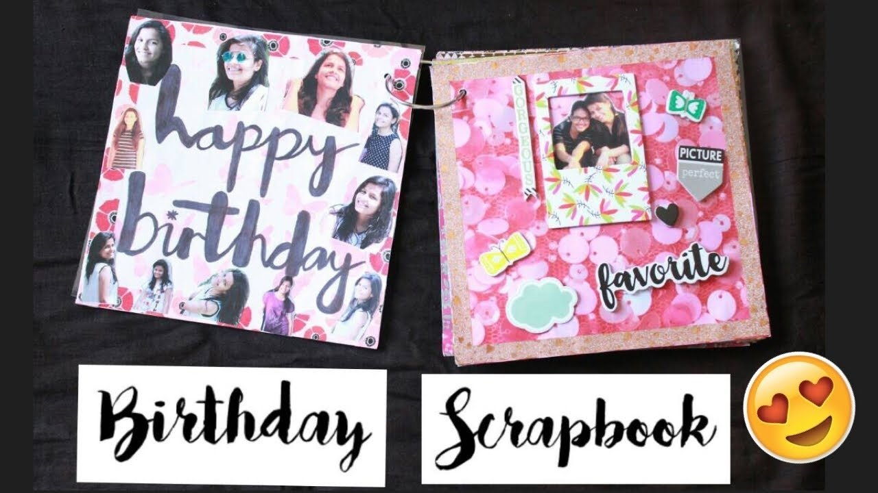 birthday scrapbook for bestfriend | scissors and ribbons | birthday