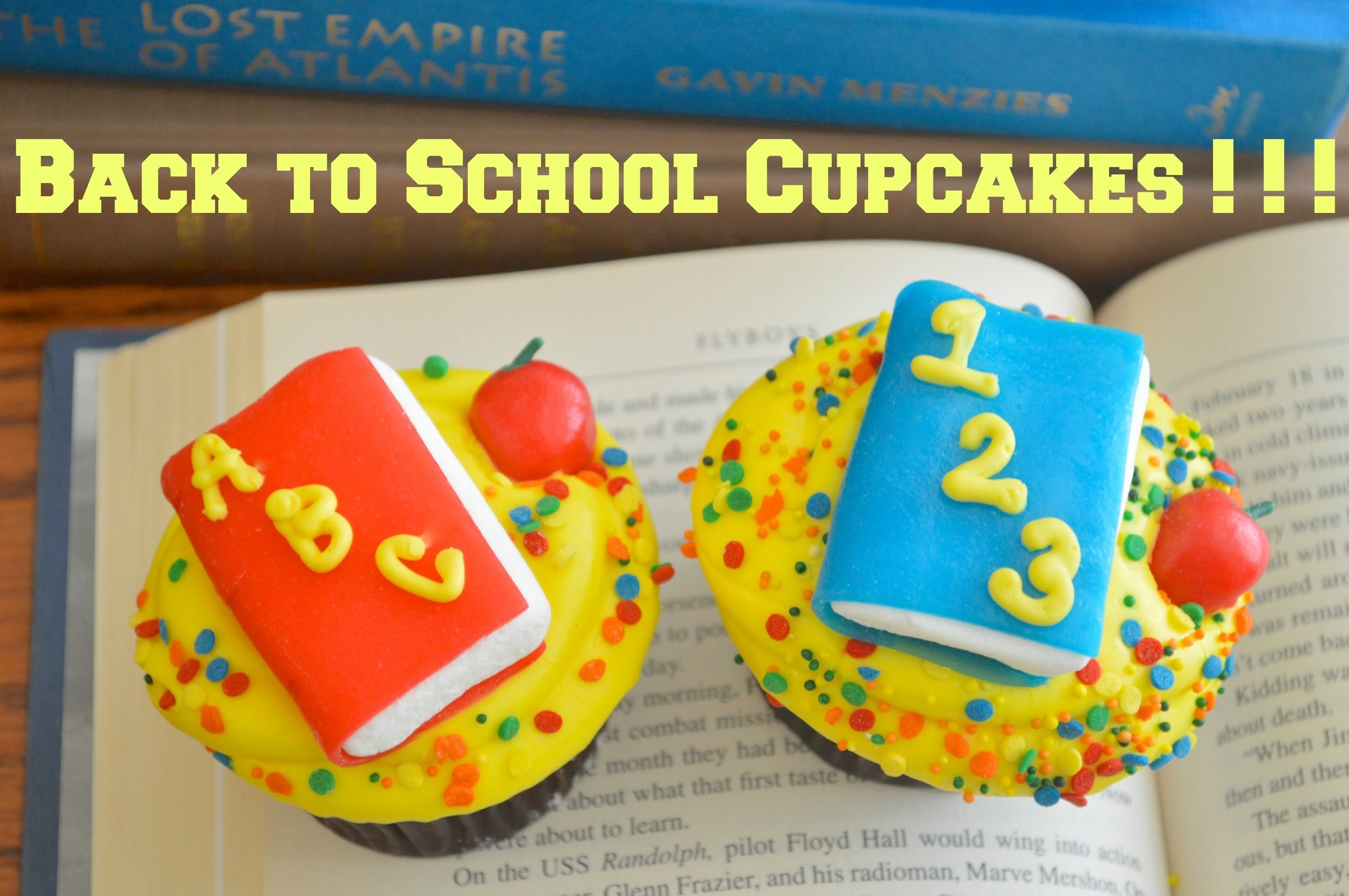 book, back to school cupcakes! easy as one, two, three! - youtube